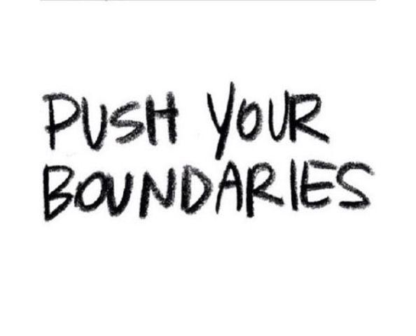 schieben Sie Ihre Grenzen
