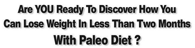 Gesundes Abnehmen mit einer Frist von Paläo-Diät - ist es zuverlässig?